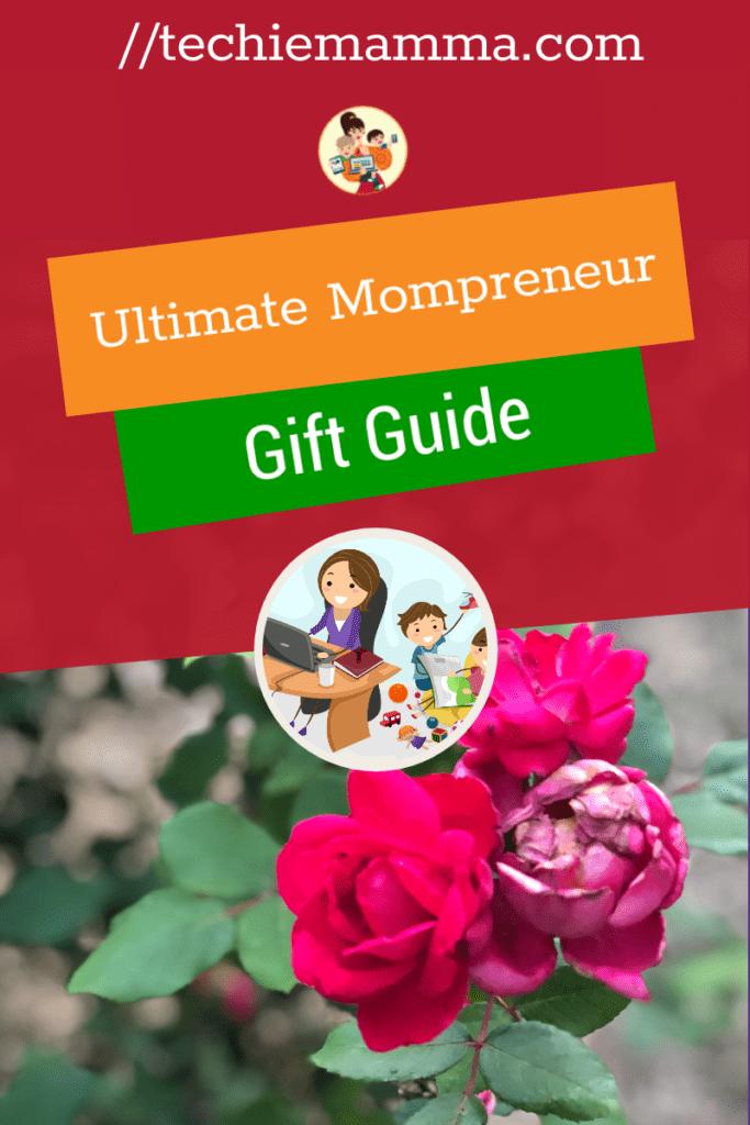 Ultimate Mompreneur Gift Guide