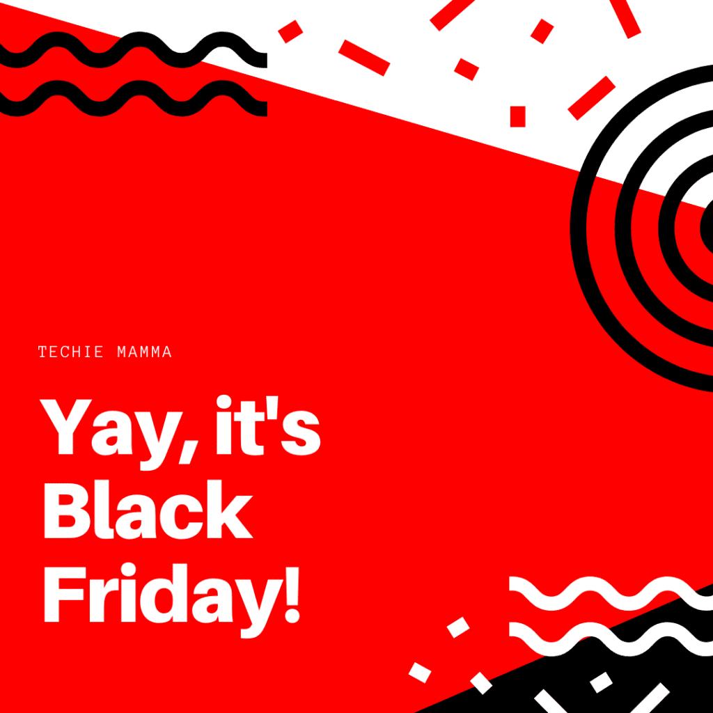 Yea It's Black Friday