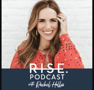 Rise Podcast with Rachel Hollis