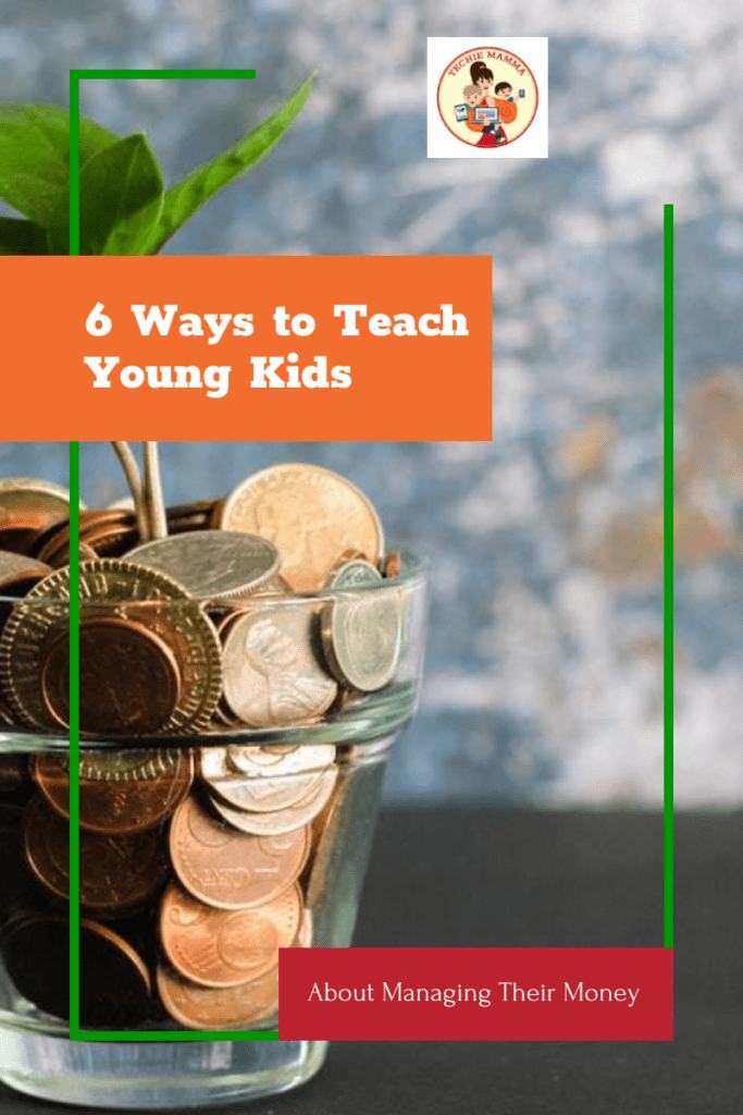 6 Ways to Teach Young Kids About Managing Their Money